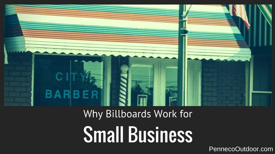 Why Billboards Work For Small Business