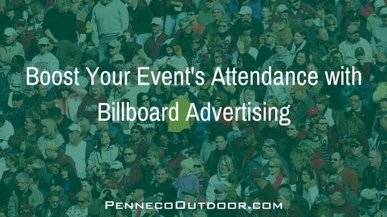 How to Boost Event Attendance with Billboard Advertising