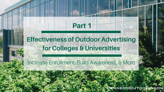 Part 1: Effectiveness of Outdoor Advertising for Colleges and Universities