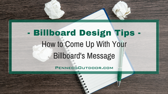 Billboard Design Tips | How to Come Up With Your Billboard's Message